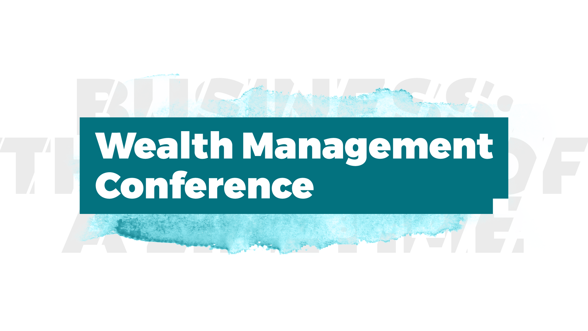 Wealth management conference